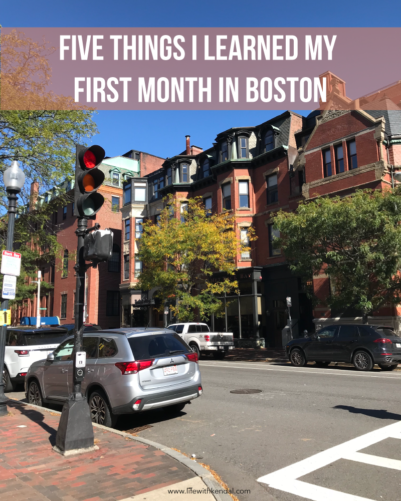 Five Things I Learned My First Month in Boston