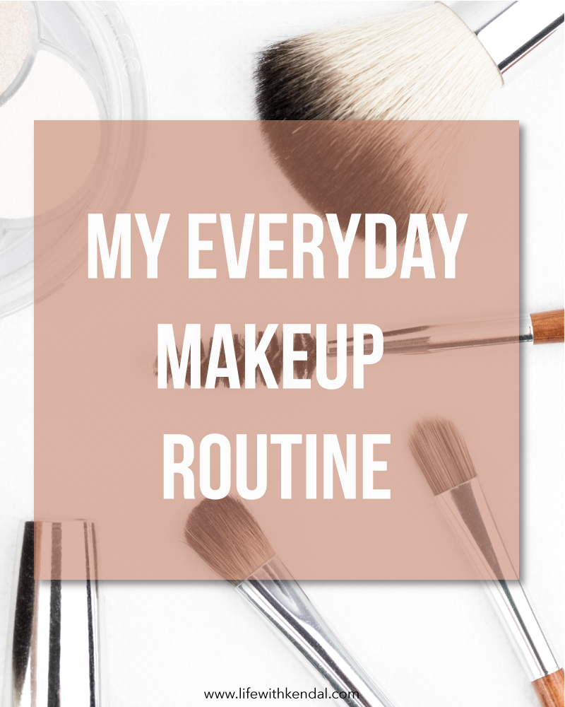 My Everyday Makeup Routine | Winter 2018